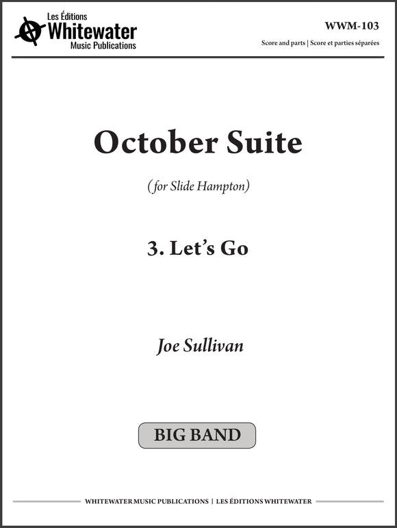October Suite: 3. Let's Go - Joe Sullivan