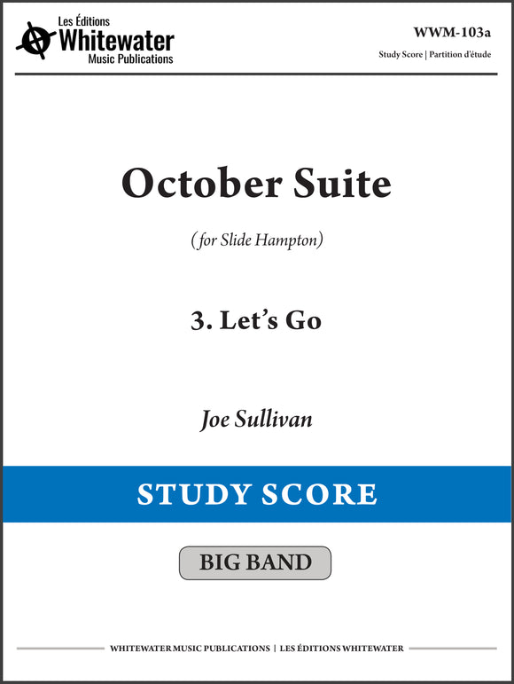 October Suite: 3. Let's Go - Joe Sullivan (Study Score)