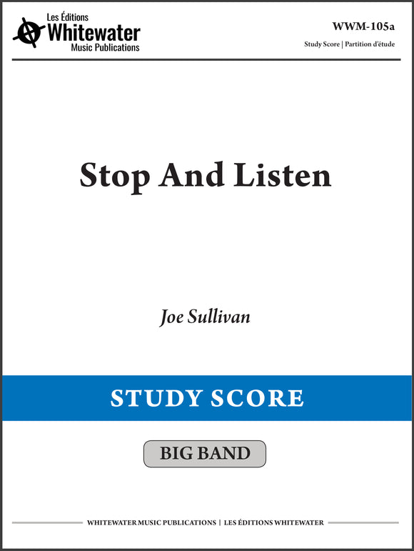 Stop And Listen - Joe Sullivan (Study Score)