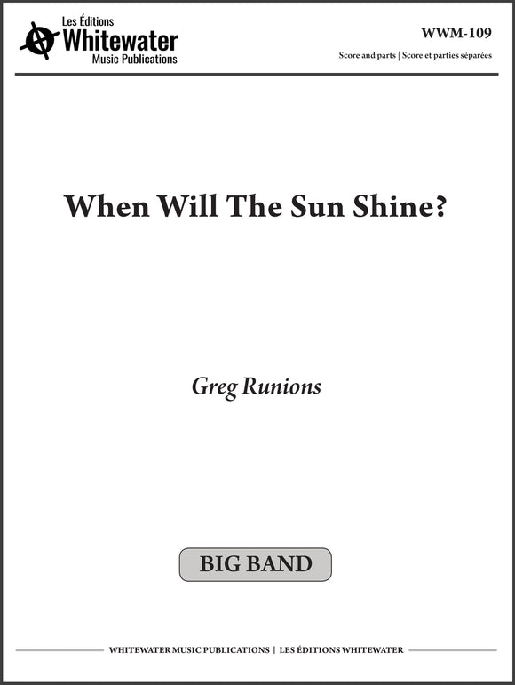 When Will The Sun Shine? - Greg Runions
