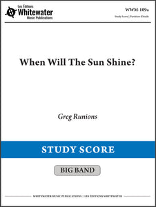 When Will The Sun Shine? - Greg Runions (Study Score)