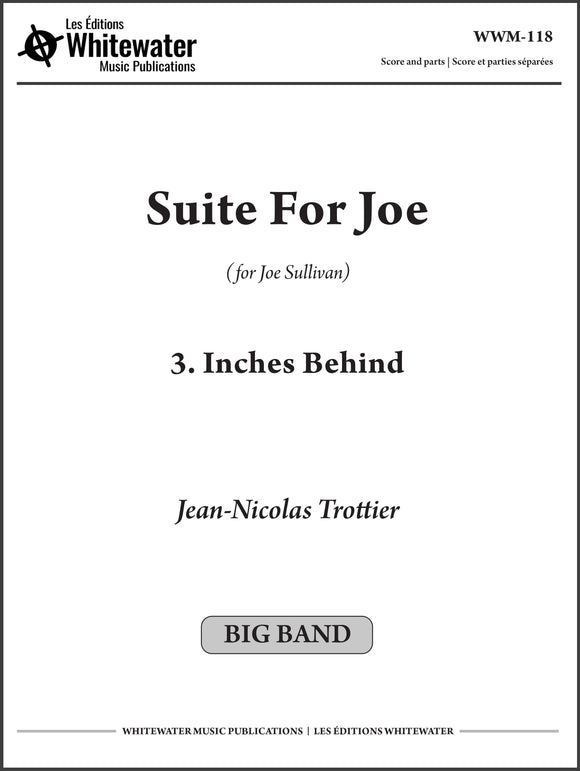 Suite For Joe: 3. Inches Behind - Jean-Nicolas Trottier