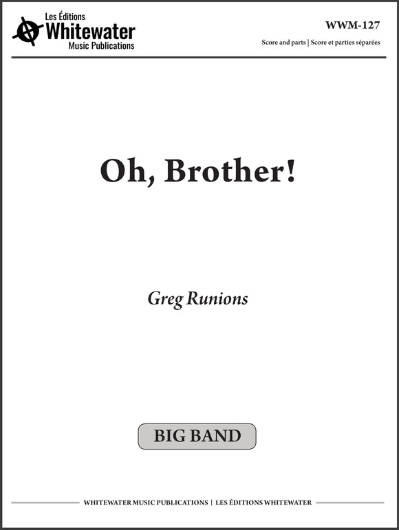 Oh, Brother! - Greg Runions