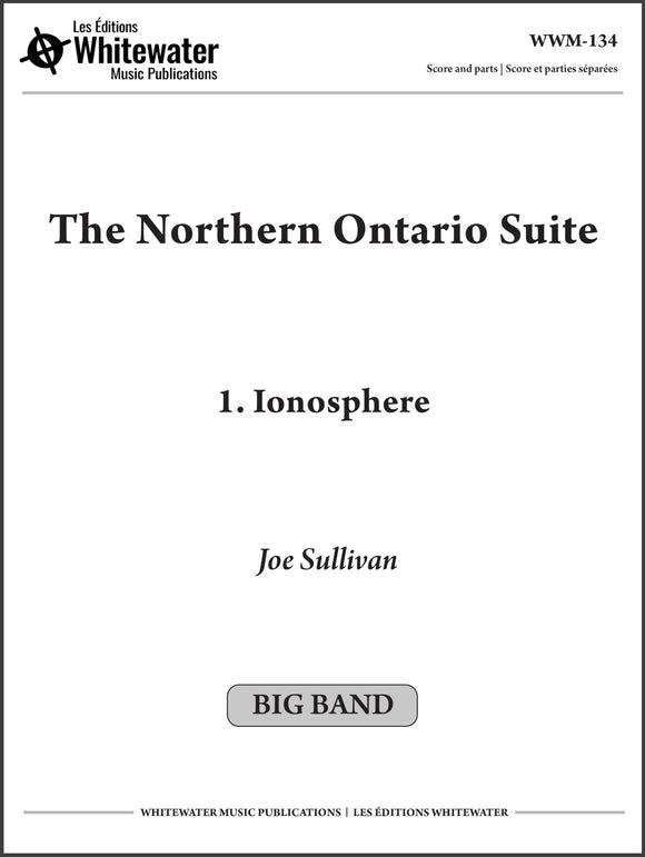 The Northern Ontario Suite: 1. Ionosphere - Joe Sullivan