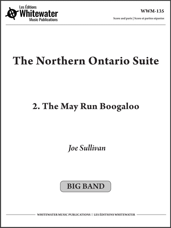 The Northern Ontario Suite: 2. The May Run Boogaloo - Joe Sullivan