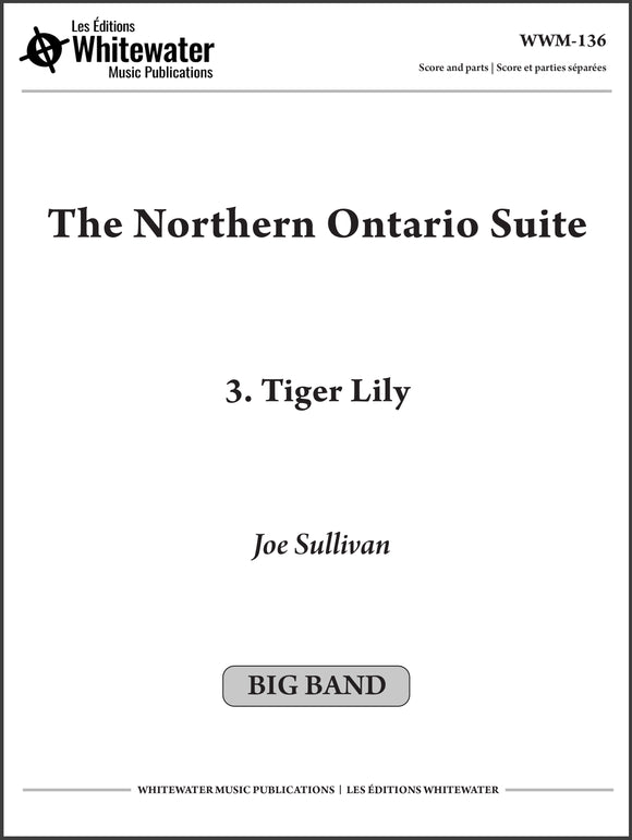 The Northern Ontario Suite: 3. Tiger Lily - Joe Sullivan