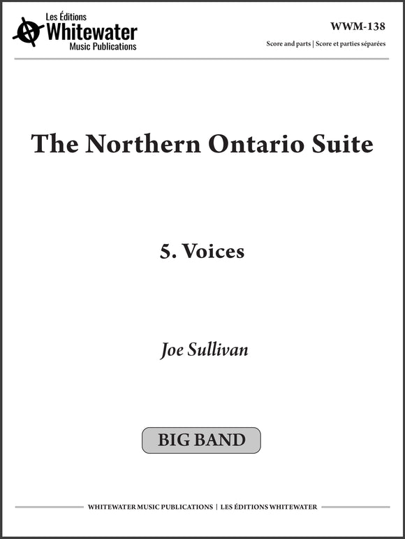 The Northern Ontario Suite: 5. Voices - Joe Sullivan
