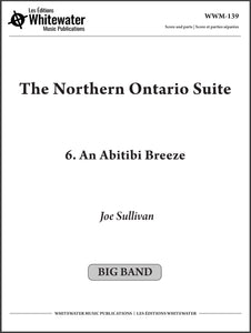 The Northern Ontario Suite: 6. An Abitibi Breeze - Joe Sullivan