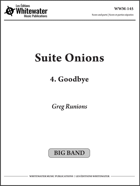 Suite Onions: 4. Goodbye - Greg Runions
