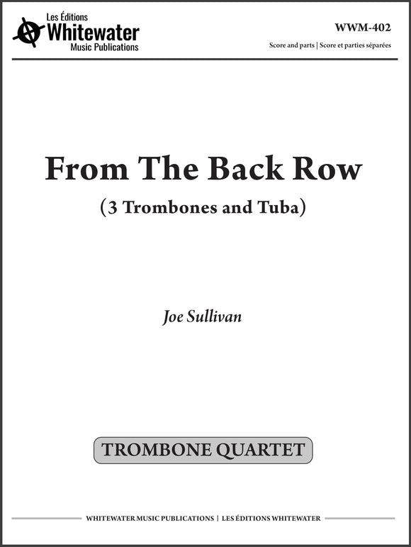 From The Back Row (Trombone Quartet) - Joe Sullivan