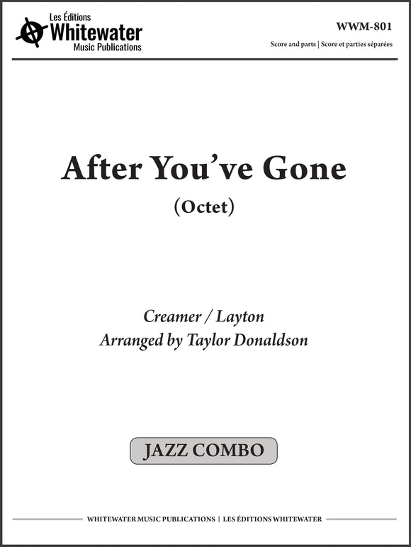 After You've Gone (Octet) - arr. Taylor Donaldson