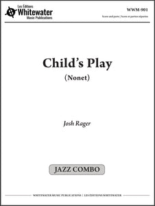 Child's Play (Nonet) - Josh Rager