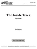 The Inside Track (Nonet) - Josh Rager