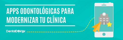 Marketing Dental: Aplicaciones gratuitas para pacientes