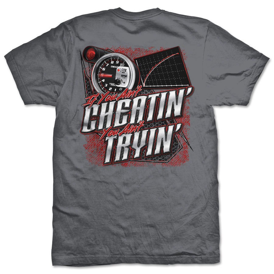 If You Ain't Cheatin T-Shirt