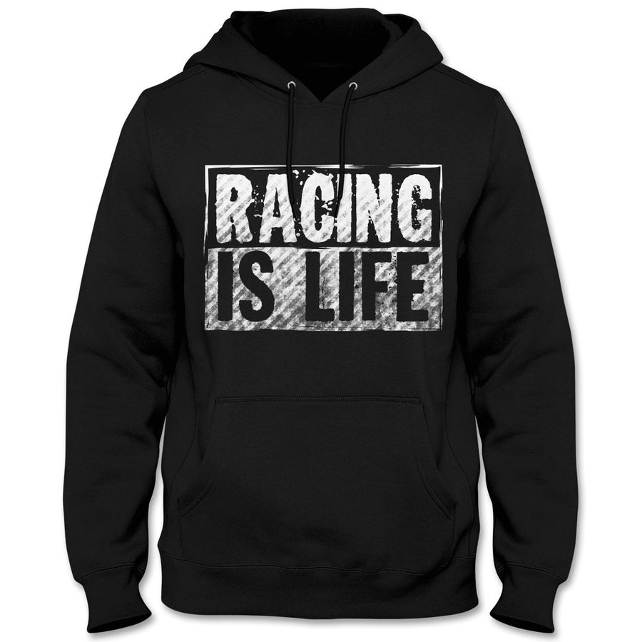 Racing is Life Hoodie