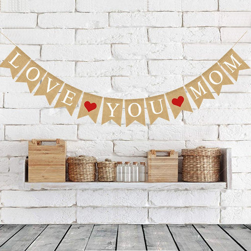 """Love You Mom"" Mother's Day Themed Burlap Banner"