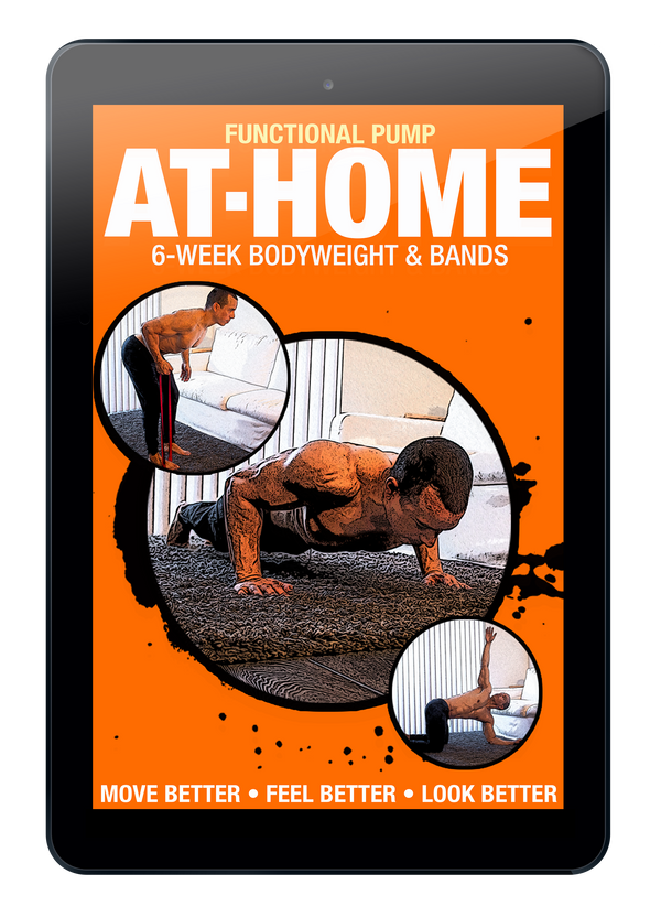 Functional Pump at Home: 6-Week Bodyweight & Bands