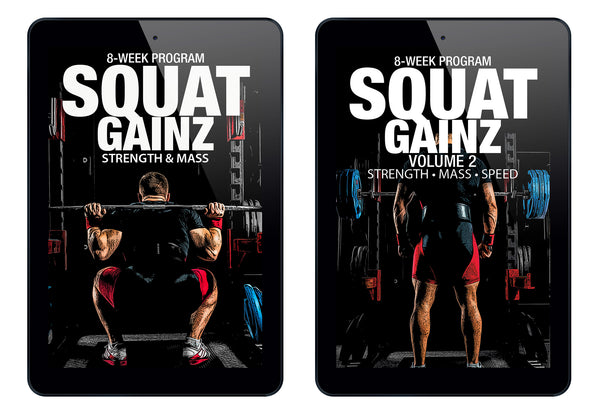 Squat Gainz Bundle: Volume I & II