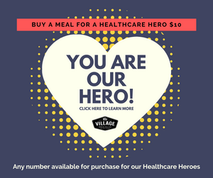 Buy a Meal for a Healthcare Hero - It takes a Village!