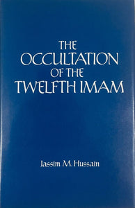 The Occultation of the Twelfth Imam