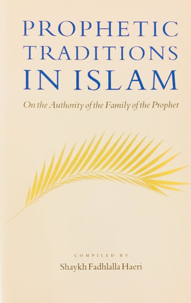 Prophetic Traditions in Islam