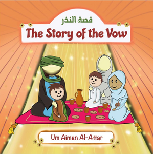 The Story of the Vow