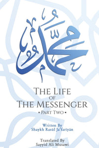 The Life of the Messenger - Part Two
