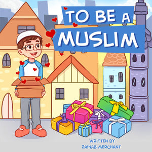 To Be A Muslim
