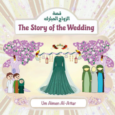 The Story of the Wedding