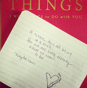 "BOOK SIGNED BY AUTHOR: ""THINGS I WOULD LIKE TO DO WITH YOU,"" BY WAYLON LEWIS."
