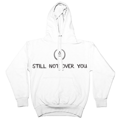 "Ambrxse ""Still Not Over You"" Hoodie"