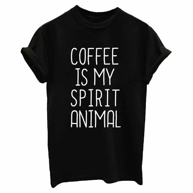 Coffee Is My Spirit Animal Women Shirt - Discovering Heart