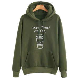 First I Need Coffee Women Sweatshirt - Discovering Heart