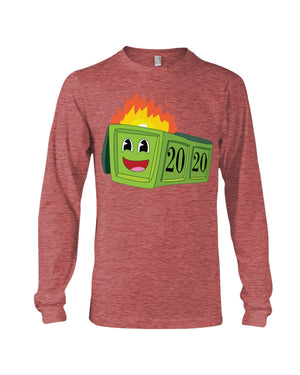 2020 Dumpster Fire Long Sleeve T-Shirt