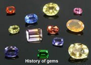 History & Info Of Gems