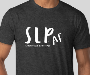 LIMITED TIME - SLP AF (Absolutely Fabulous) T-shirt