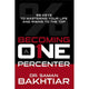 "Autographed Copy of ""Becoming a One-Percenter: The 99 Keys to Mastering Your Life and Rising to the Top"""