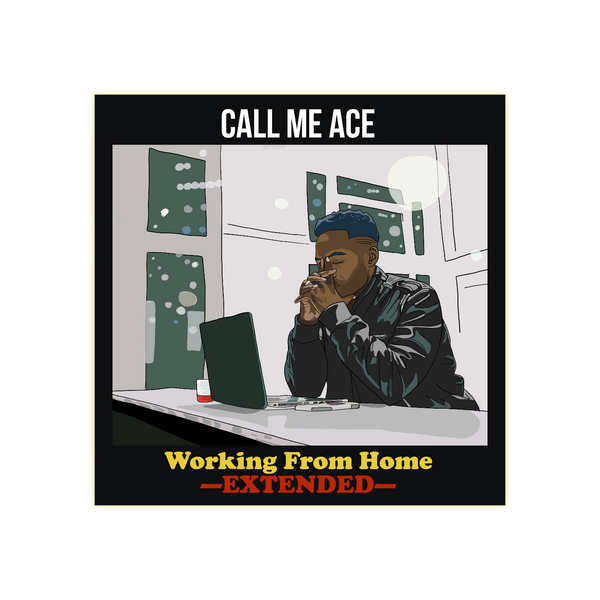Working From Home: Extended (Official Digital Album)