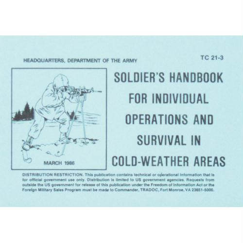Soldier's Cold Weather Survival Handbook