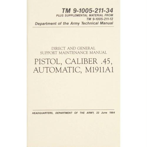 Pistol, Cal. .45, Auto Technical Manual