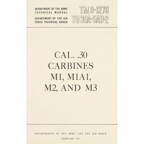Cal. .30 Carbines Technical Manual