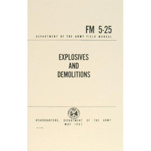 Explosives and Demolitions