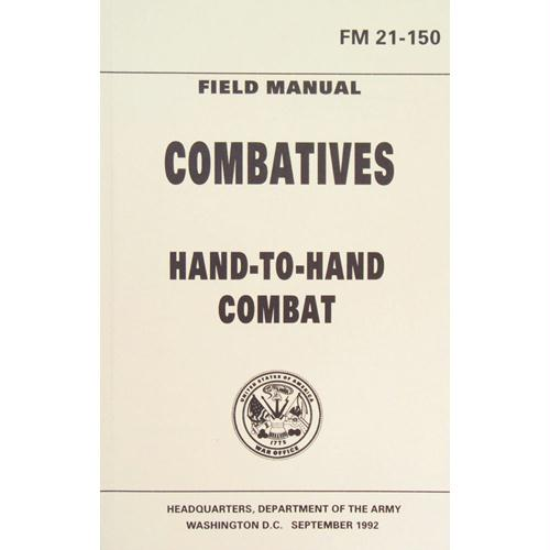 Hand-To-Hand Combat Field Manual
