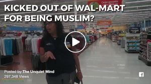 Video: Kicked Out of Wal-Mart for Being Muslim?