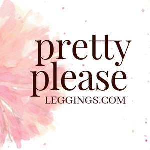 Pretty Please Leggings