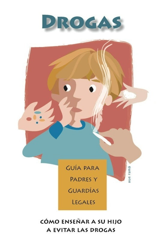 Drug Awareness/Communication Parent Guides (Spanish Version)