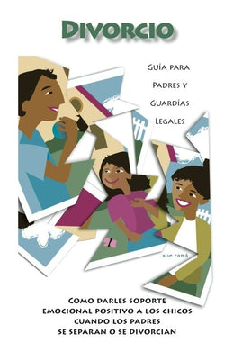 Divorce Parent Guides (Spanish Version)