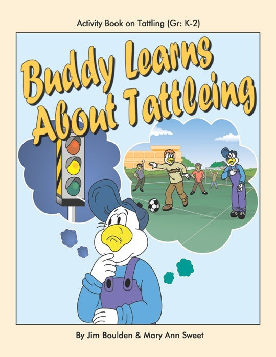Buddy Learns About Tattling Student Involvement Pack