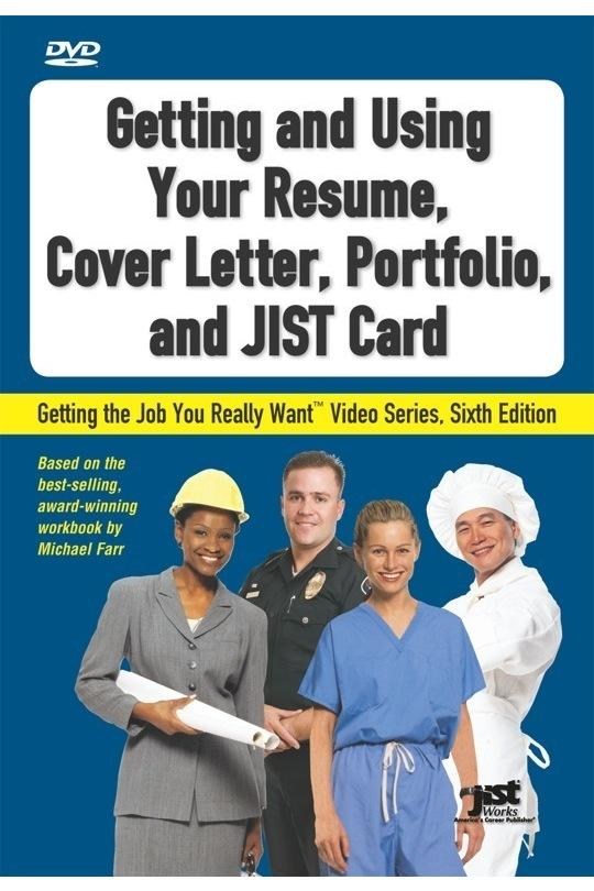 Getting and Using Your Resume, Cover Letter, Portfolio and JIST Card DVD
